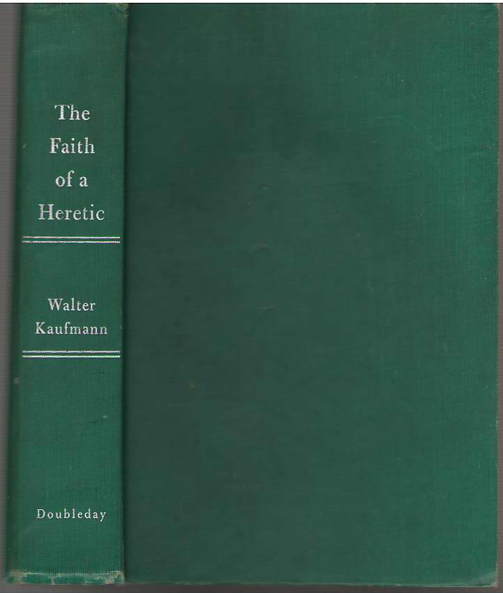 Image for The Faith of a Heretic