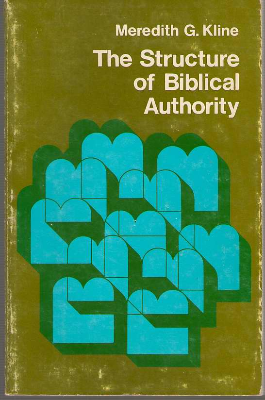 Image for The Structure of Biblical Authority