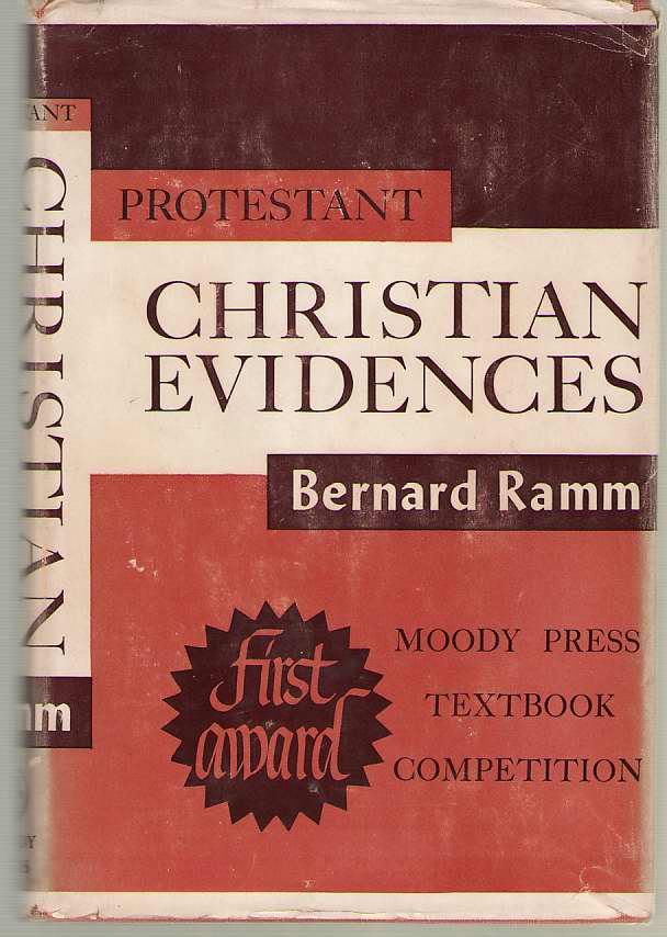 Image for Protestant Christian Evidences A Textbook of the Evidences of the Truthfulness of the Christian Faith for Conservative Protestants