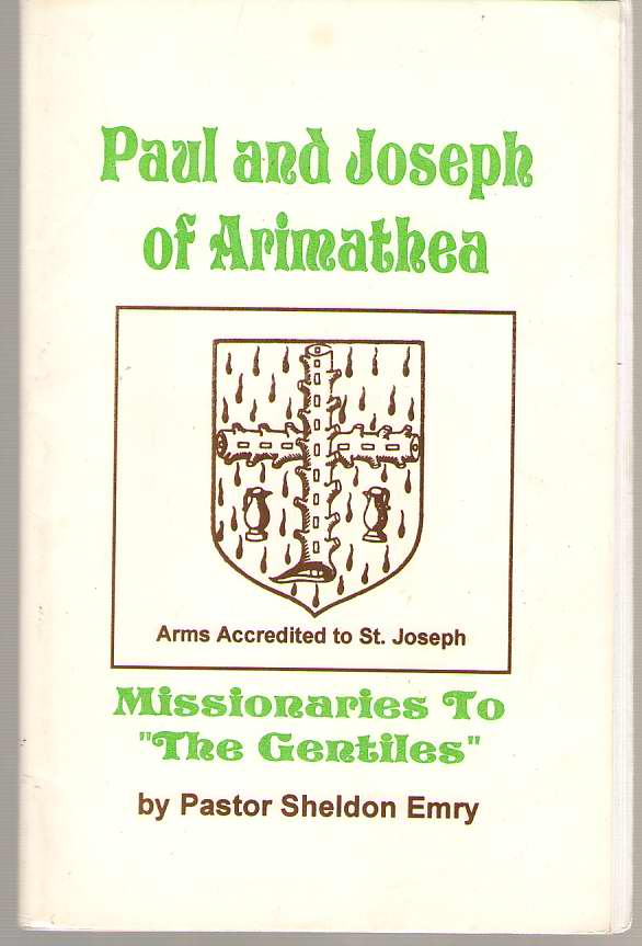 "Image for Paul And Joseph Of Arimathea Missionaries to ""The Gentiles"""