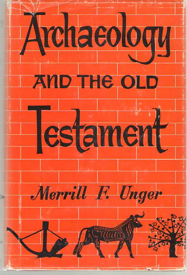 Image for Archaeology And The Old Testament