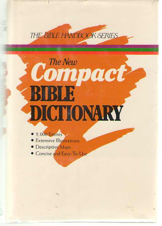 Image for The New Compact Bible Dictionary
