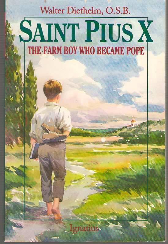 Image for Saint Pius X The Farm Boy Who Became Pope