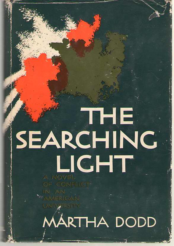 Image for The Searching Light A Novel of Conflict in an American University