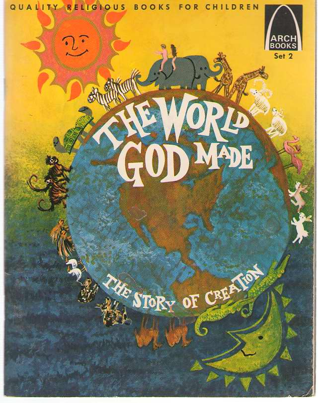 Image for The World God Made: The Story Of Creation Genesis 1-2 for Children