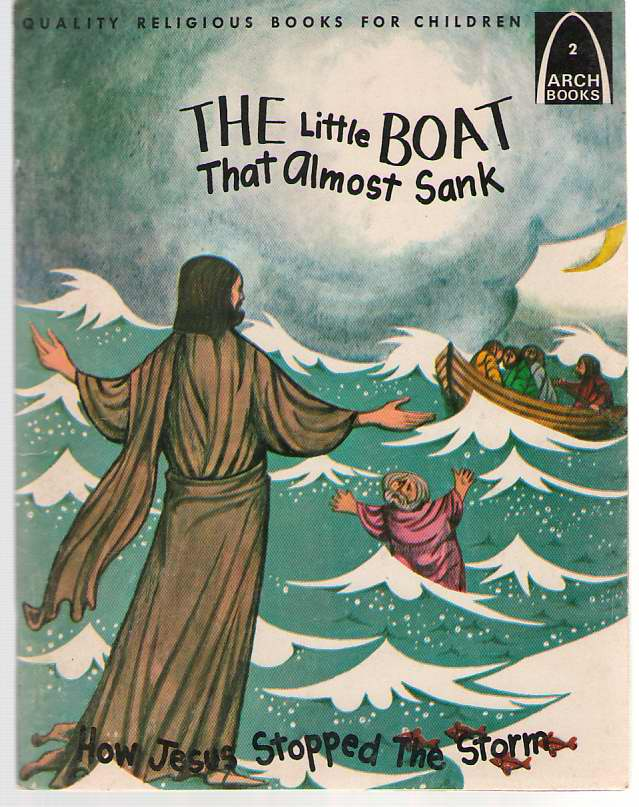 Image for The Little Boat That Almost Sank Matthew 14: 22-33 and Mark 6: 45-51 for Children