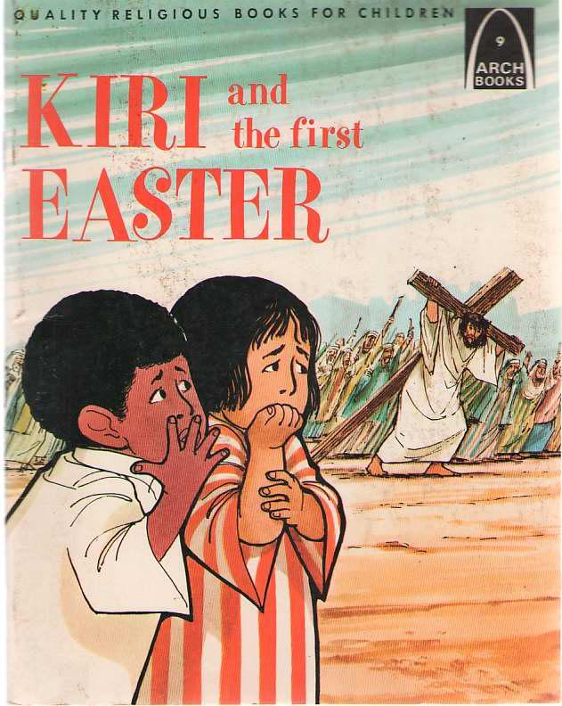 Image for Kiri And The First Easter Luke 23: 18-24: 11 for Children