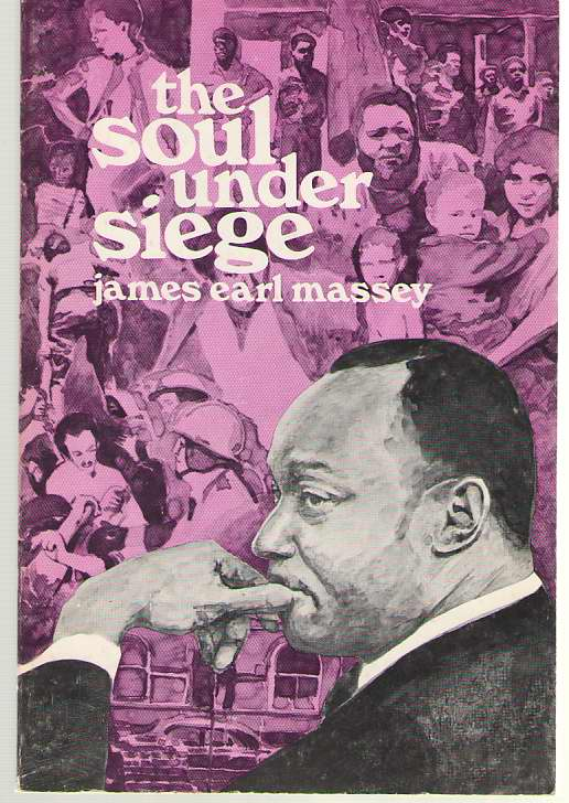 Image for The Soul Under Siege A Fresh Look At Christian Experience