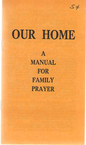 Image for Our Home A Manual for Family Prayer