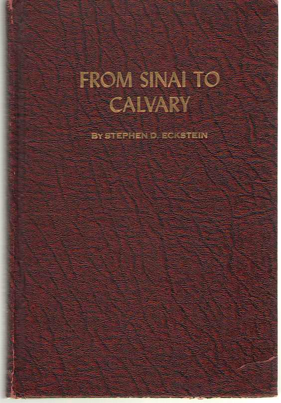 Image for From Sinai to Calvary An Autobiography