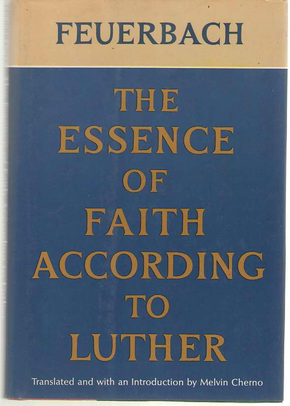 Image for The Essence of Faith According to Luther