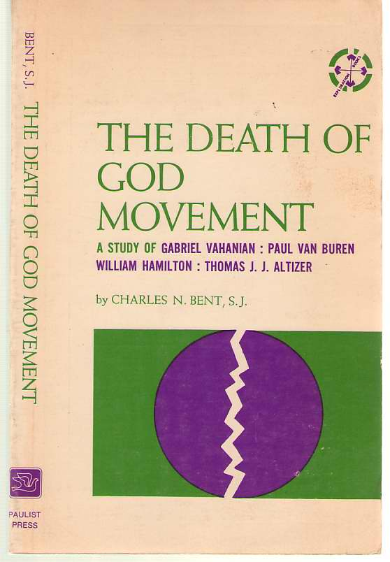 Image for The Death-Of-God Movement A Study of Gabriel Vahanian: Paul Van Buren: William Hamilton: Thomas J. J. Altizer