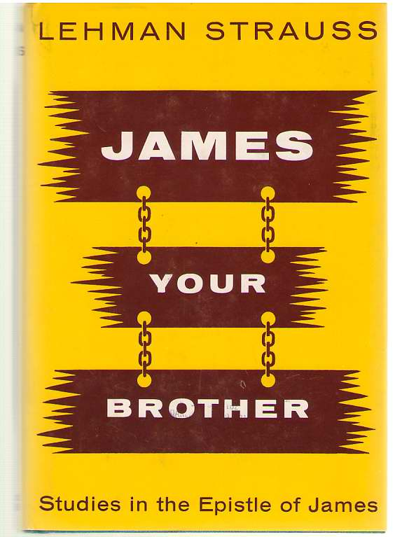 Image for James Your Brother Studies in the Epistle of James