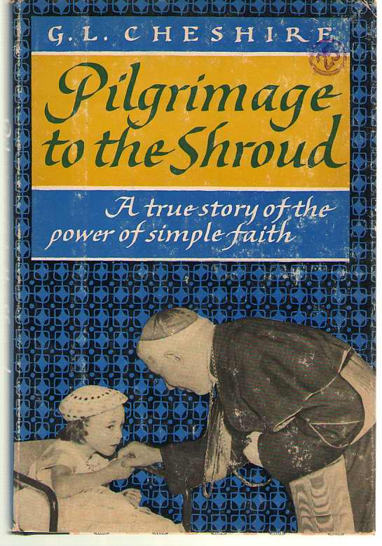 Image for Pilgrimage To The Shroud A True Story of the Power of Simple Faith