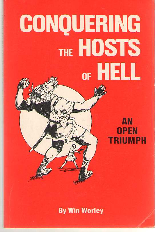 Image for Conquering the Hosts of Hell An Open Triumph