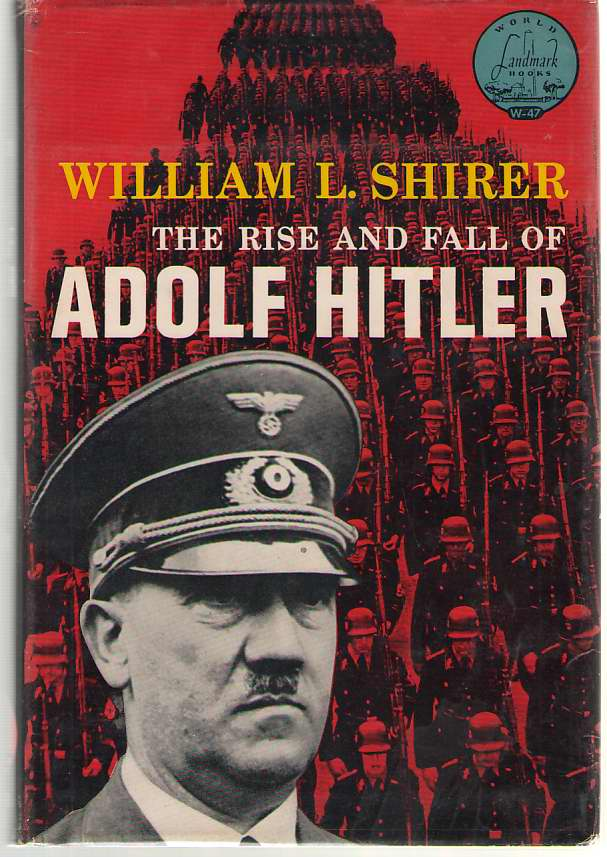 Image for The Rise And Fall Of Adolf Hitler