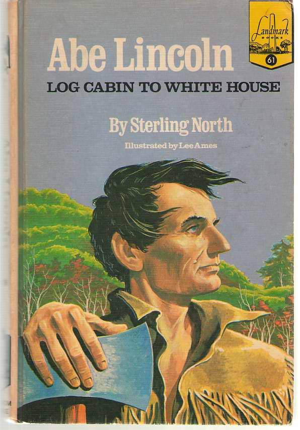 Image for Abe Lincoln Log Cabin to White House
