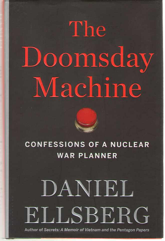 Image for The Doomsday Machine Confessions of a Nuclear War Planner