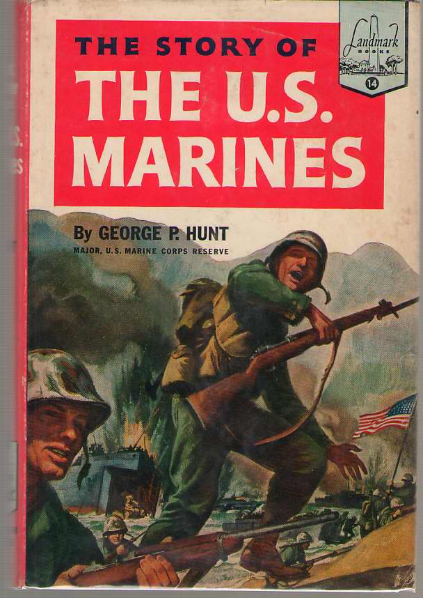 Image for The Story Of The U. S. Marines