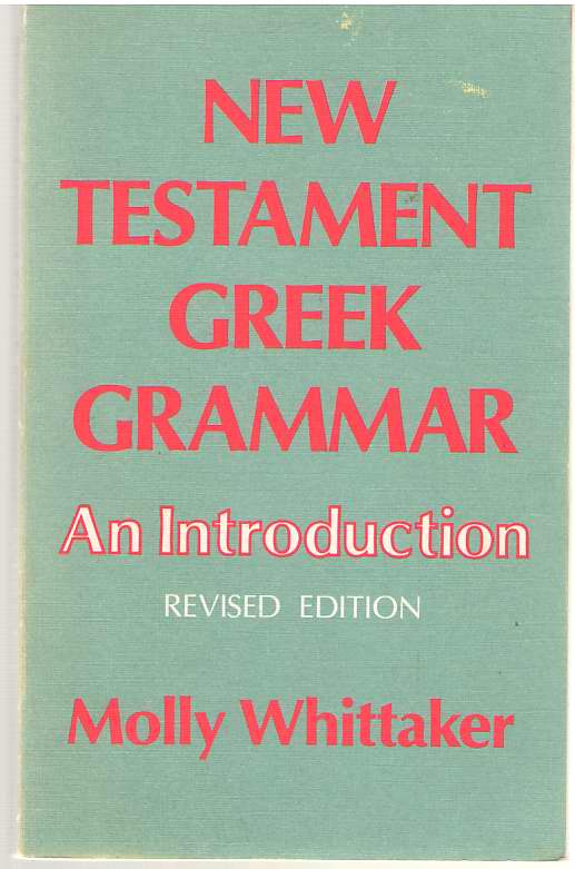 Image for New Testament Greek Grammar An Introduction
