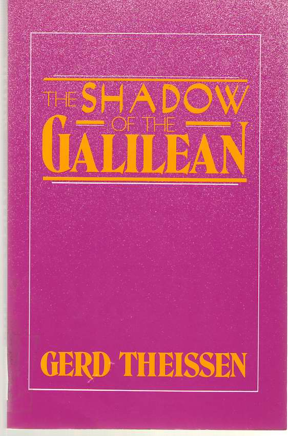 Image for The Shadow of the Galilean The Quest of the Historical Jesus in Narrative Form