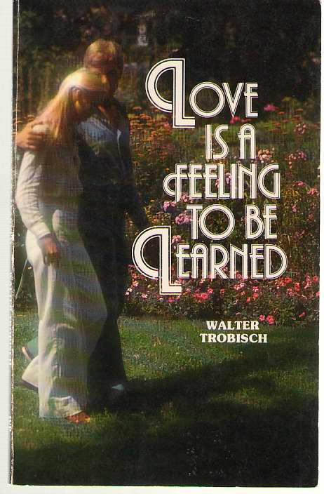 Image for Love Is A Feeling To Be Learned