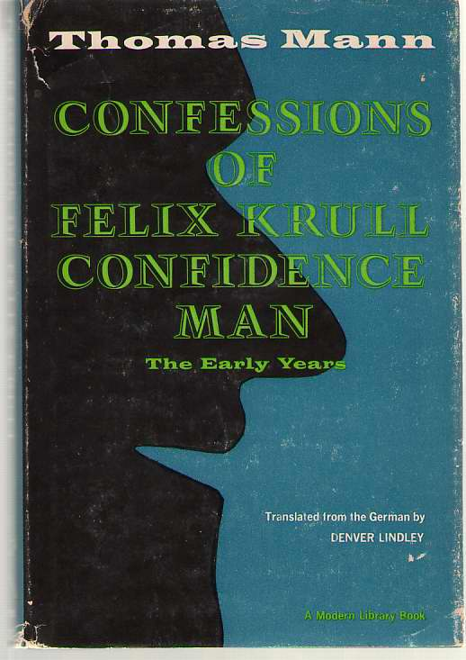 Image for Confessions of Felix Krull  Confidence Man [The Early Years]
