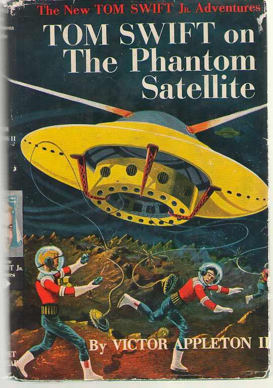 Image for Tom Swift On The Phantom Satellite