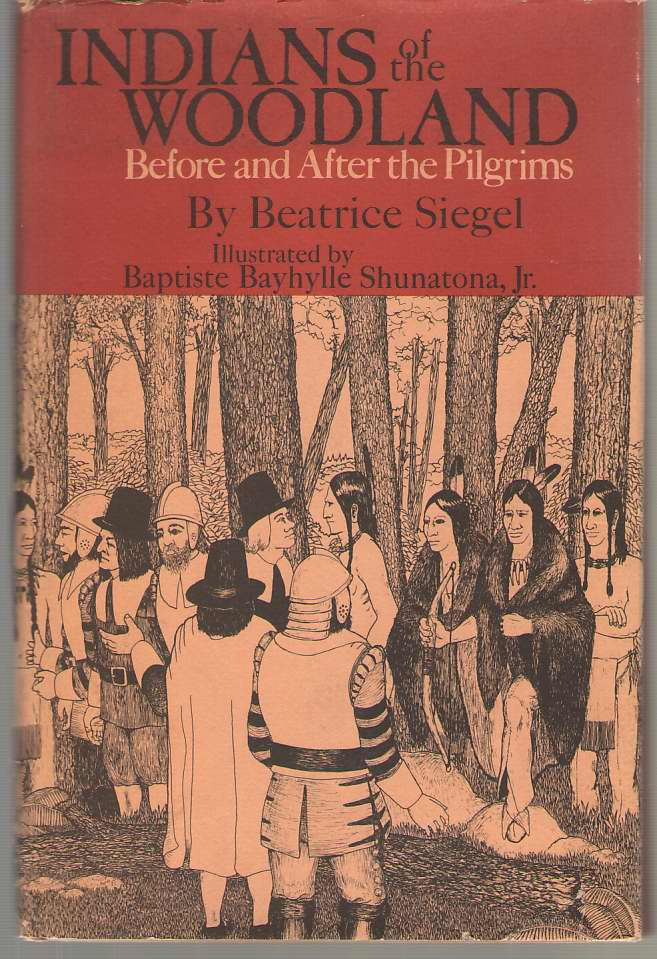 Image for Indians Of The Woodland Before and after the Pilgrims