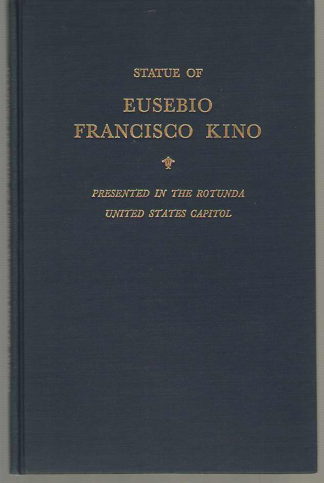Image for Acceptance of the Statue of Eusebio Francisco Kino