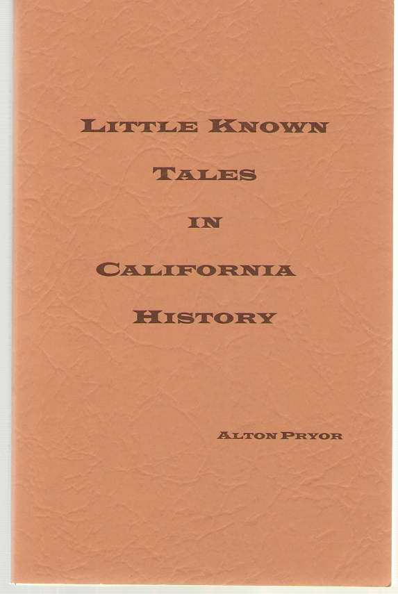 Image for Little Known Tales in California History
