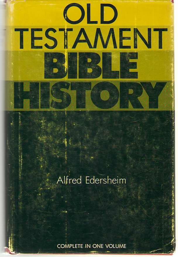 Image for Old Testament Bible History Complete in One Volume