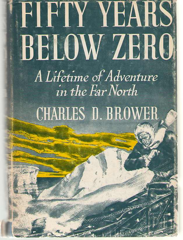 Image for Fifty Years Below Zero A Lifetime of Adventure in the Far North