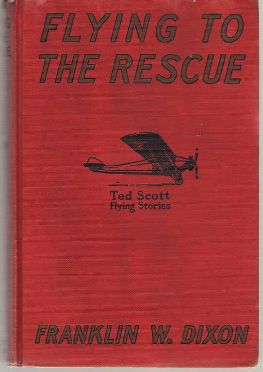Image for Flying To The Rescue Or, Ted Scott and the Big Dirigible