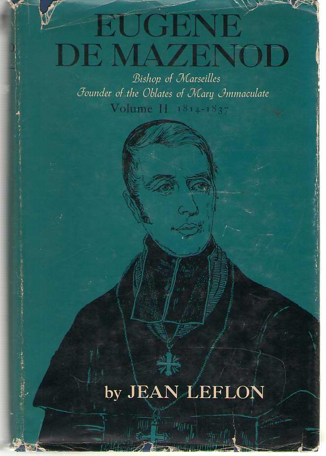 Image for Eugene De Mazenod Bishop of Marseilles, 1782-1862, Vol. 2 Missions of Provence