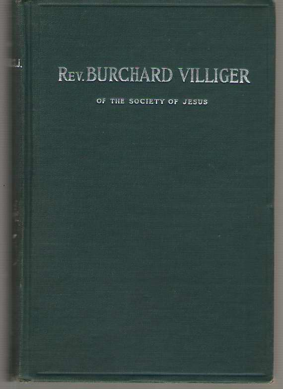 Image for Memoir Of The Life Of Rev. Burchard Villiger Of The Society Of Jesus