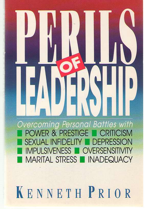 Image for Perils of Leadership Overcoming Personal Battles