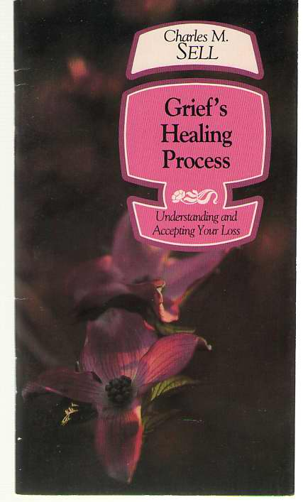 Image for Grief's Healing Process Understanding and Accepting Your Loss