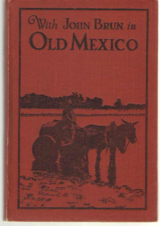 Image for With John Brun in Old Mexico