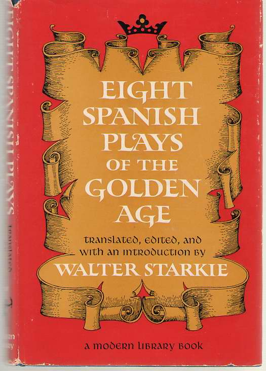 Image for Eight Spanish Plays Of The Golden Age