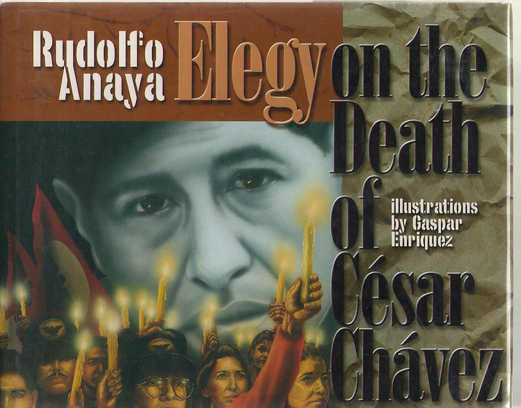 Image for An Elegy on the Death of Cesar Chavez