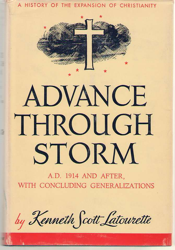 Image for Advance Through Storm A. D. 1914 and After, with Concluding Generalizations