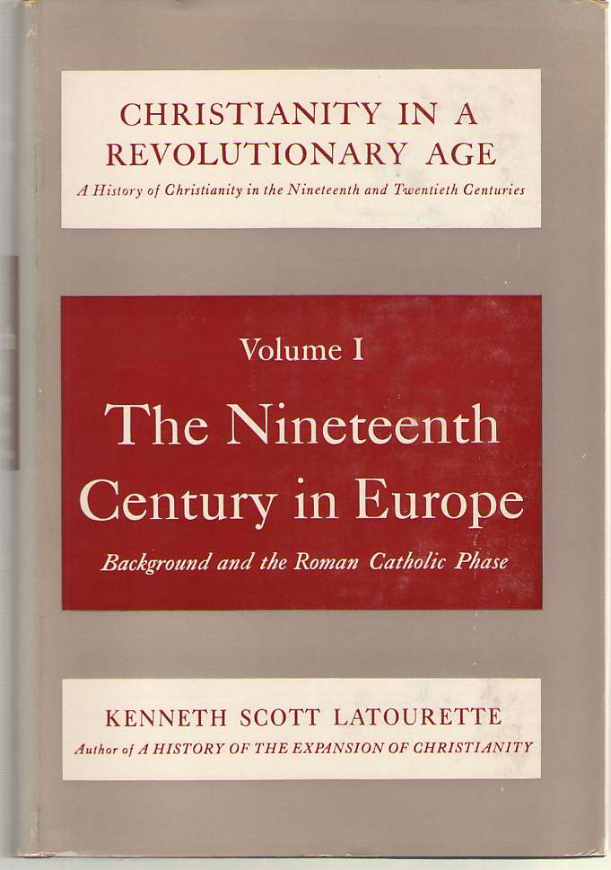 Image for The Nineteenth Century In Europe Background and the Roman Catholic Phase