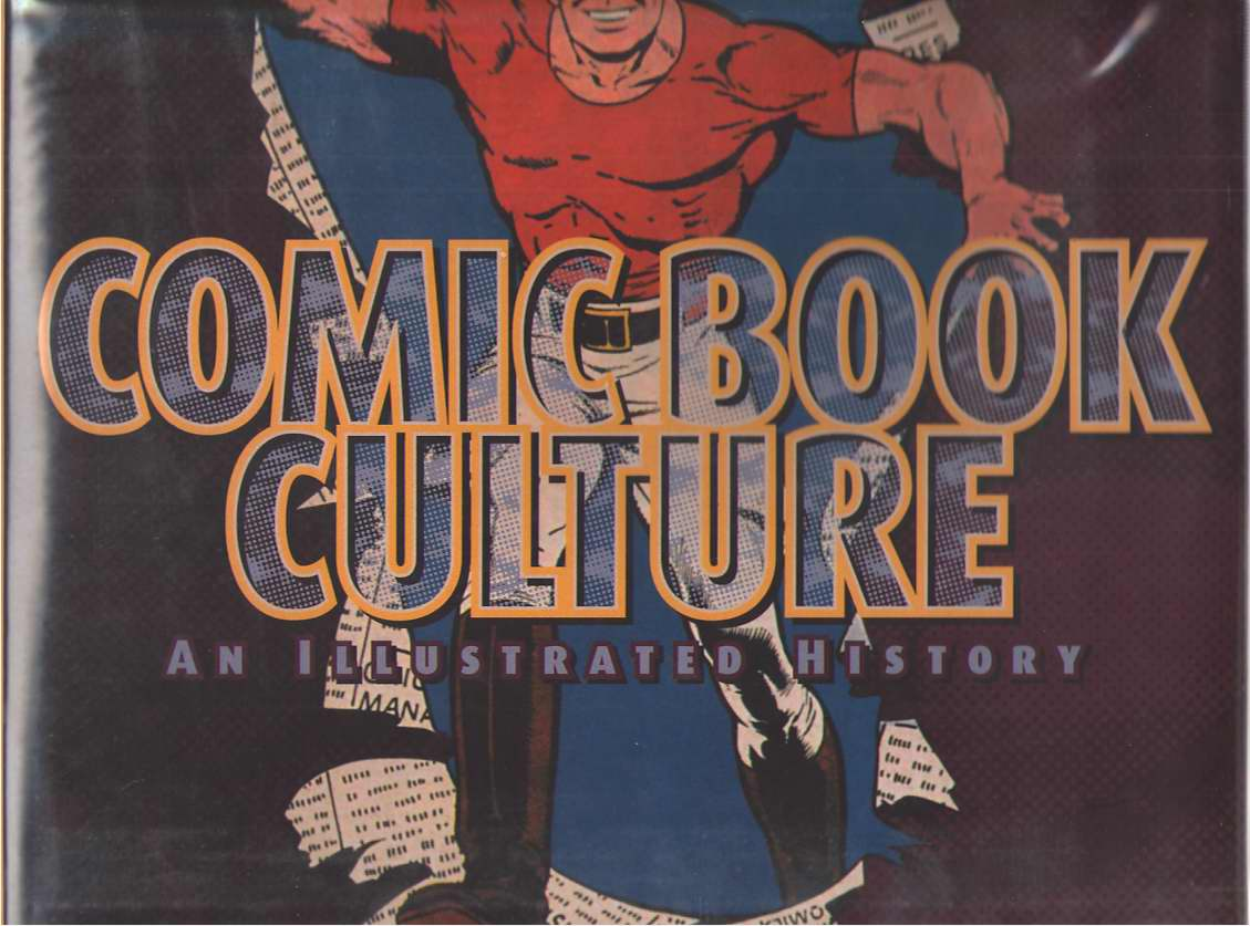 Image for Comic Book Culture An Illustrated History