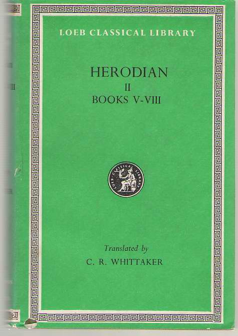 Image for Herodian History of the Empire, Volume II, Books 5-8
