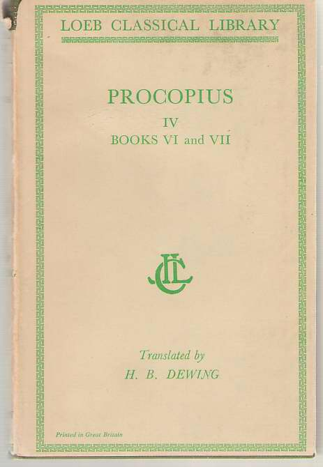 Image for Procopius History of the Wars, Vol. 4, Books 6.16-7.35: Gothic War (English and Greek Edition)