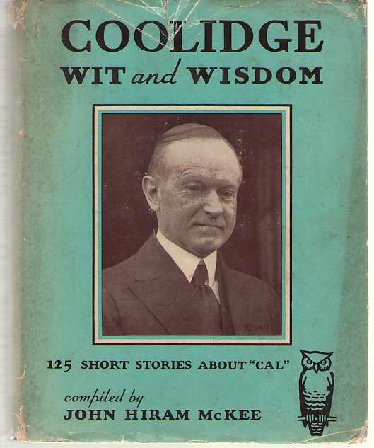 """Image for Coolidge, Wit And Wisdom 125 Short Stories about """"Cal"""""""