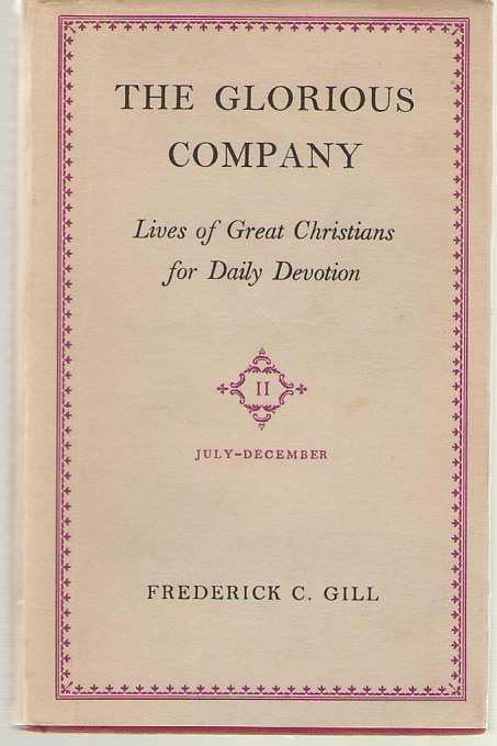 Image for The Glorious Company Lives of Great Christians for Daily Devotion Vol. 2