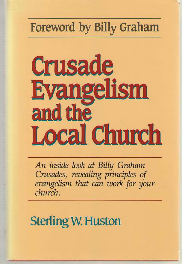 Image for Crusade Evangelism and the Local Church