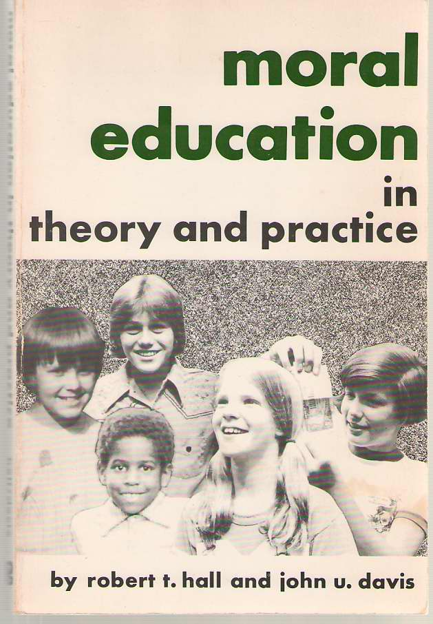Image for Moral Education in Theory and Practice
